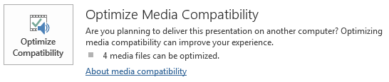 PowerPoint 2013 Optimize Media Compatibility