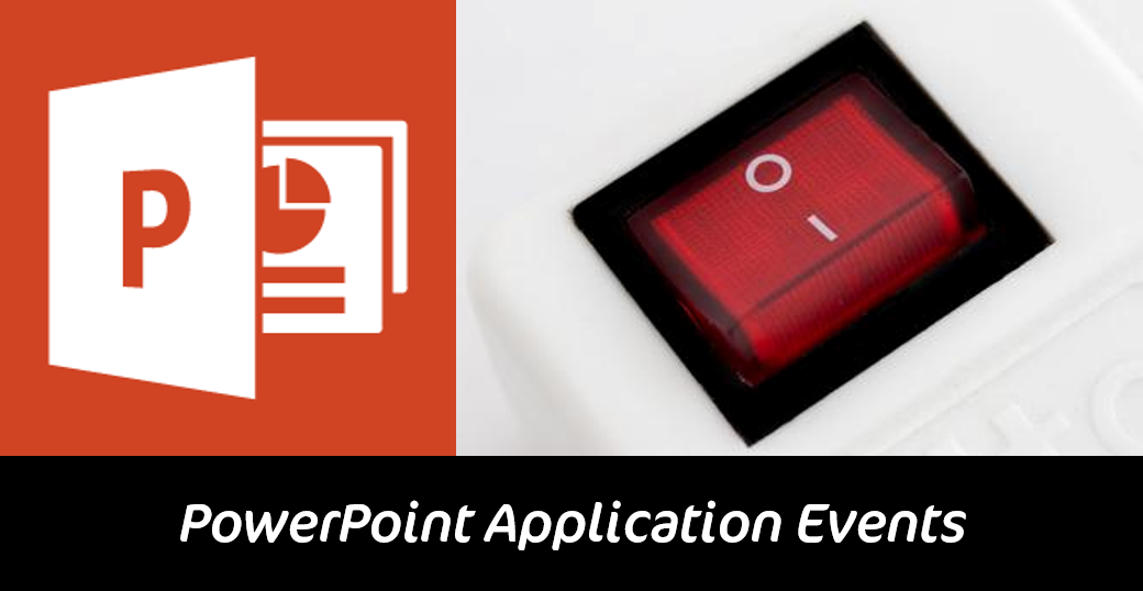 PowerPoint Application Events in VBA
