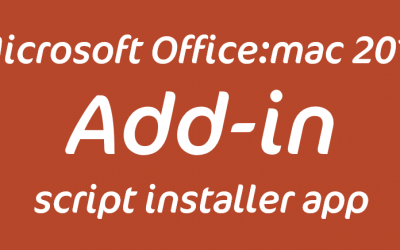 Developing Installers for Office:Mac 2016 application add-ins